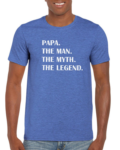 Papa. The Man. The Myth. The Legend. Graphic T-Shirt Gift Idea For Men
