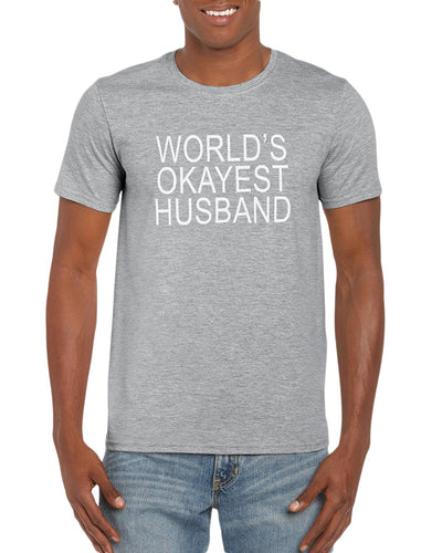 The Red Garnet World's Okayest Husband T-Shirt Gift Idea For Men