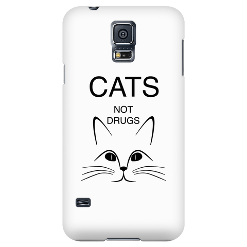 Cats Not Drugs-Phone Case