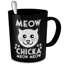 Black Meow Chicka Meow Meow Cat Coffee & Tea Mug - Just Love Cats