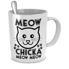 White Meow Chicka Meow Meow Coffee Mug - Just Love Cats