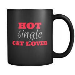 Hot Single Cat Lover Mug