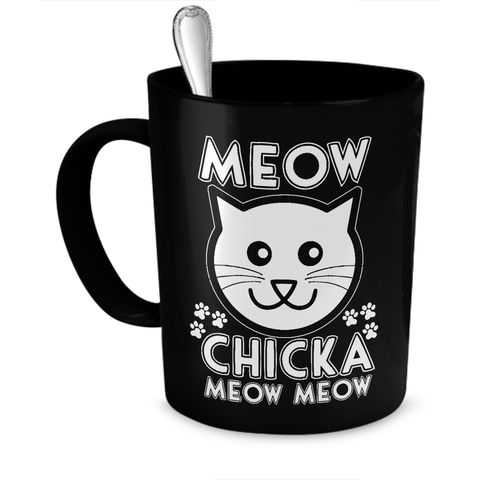 Black Meow Chicka Meow Meow Coffee Mug