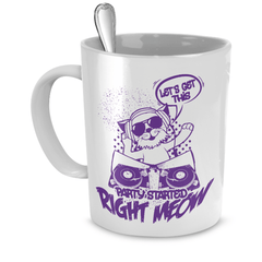 White Let's Get This Party Started Right Meow Coffee Mug - Just Love Cats
