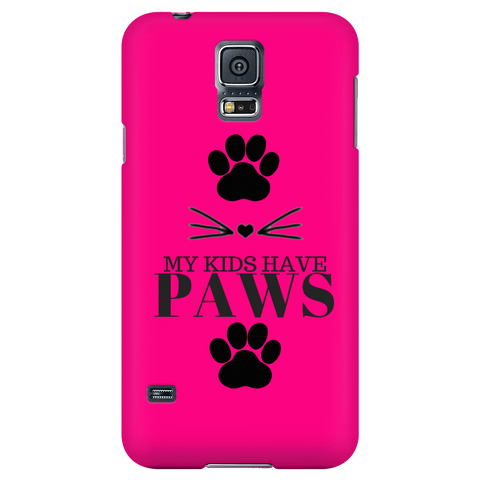 My Kids Have Paws-Hot Pink Phone Case