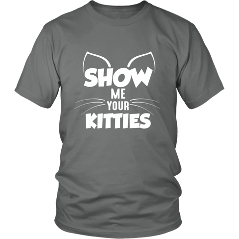 Show Me Your Kitties White Unisex Cat T-Shirt