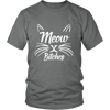 Meow Bitches White Unisex Cat T-Shirt - Just Love Cats