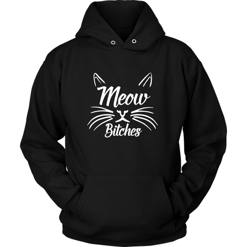 Meow Bitches Hoodies