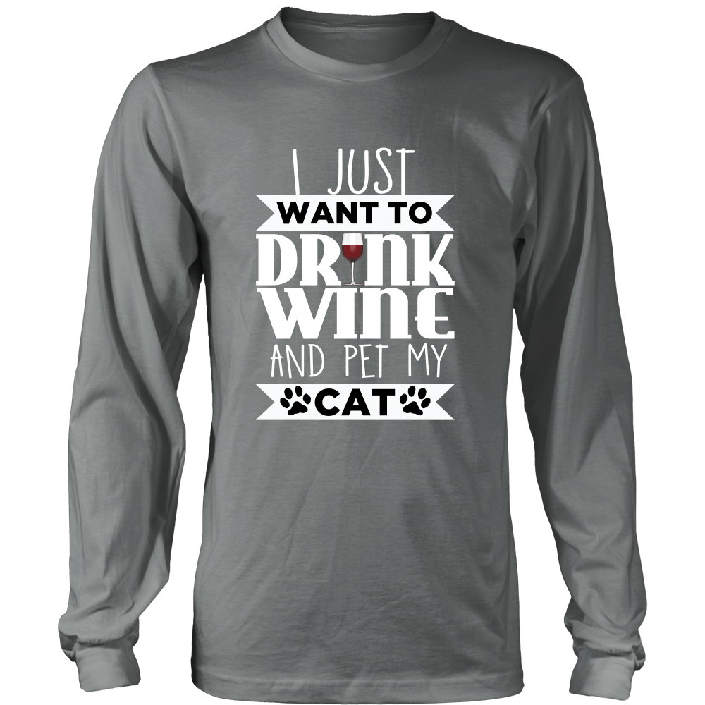Drink Wine & Pet My Cat Long Sleeve Shirt - Just Love Cats
