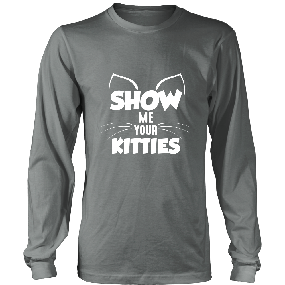 Show Me Your Kitties White Long Sleeve Shirt