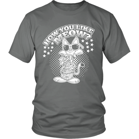 How You Like Meow White Unisex Cat T-Shirt