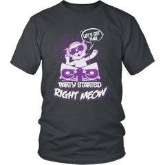 Let's Get This Party Started Right Meow Unisex Cat T-Shirt - Just Love Cats