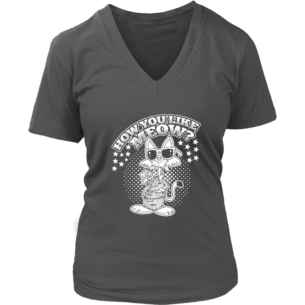 How You Like Meow White V-Neck Cat Shirt - Just Love Cats
