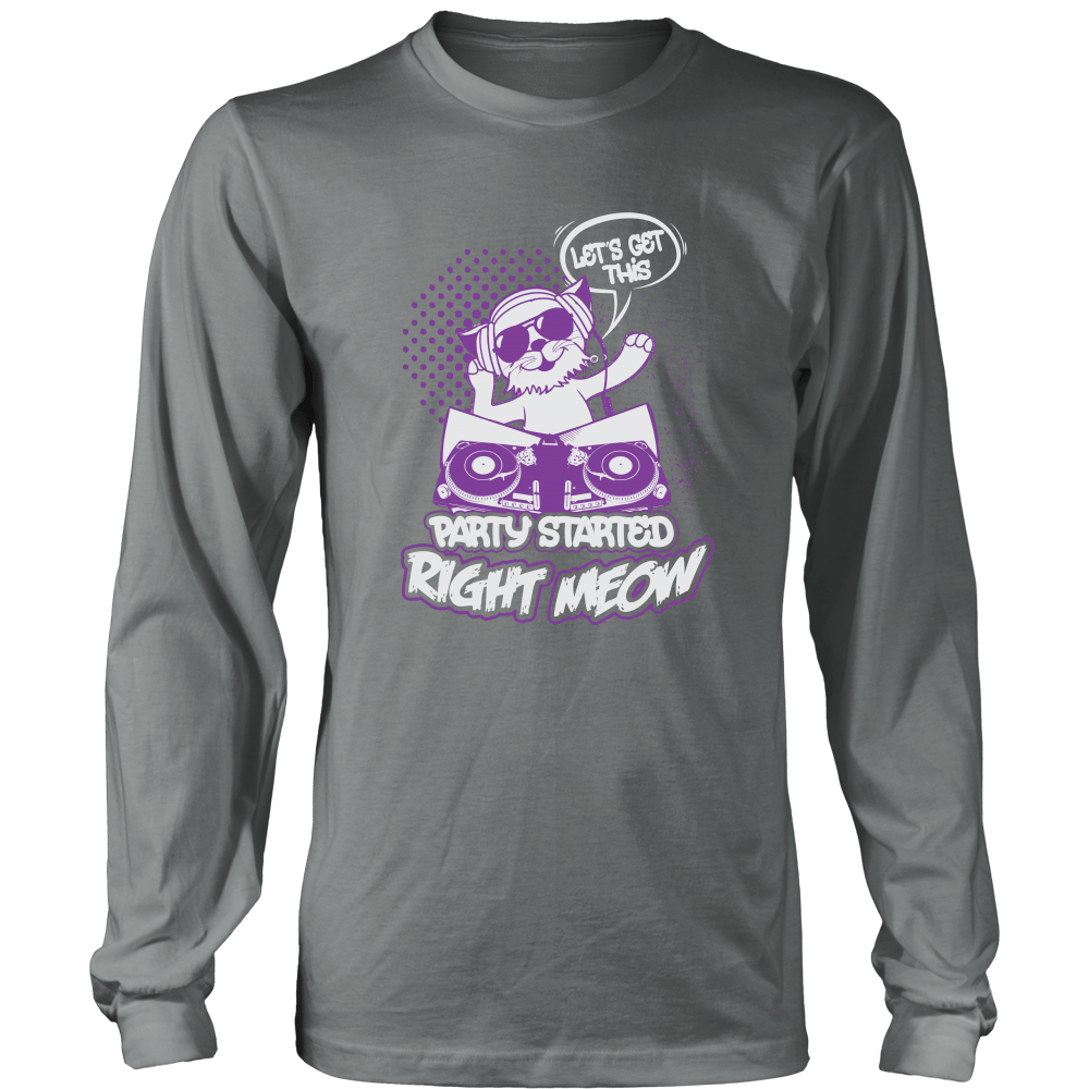 Let's Get This Party Started Right Meow Long Sleeve Shirt - Just Love Cats
