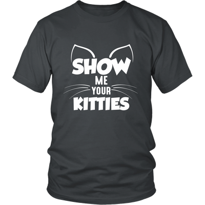 Show Me Your Kitties White Unisex Cat T-Shirt - Just Love Cats