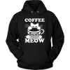 Coffee Right Meow Hoodies - Just Love Cats