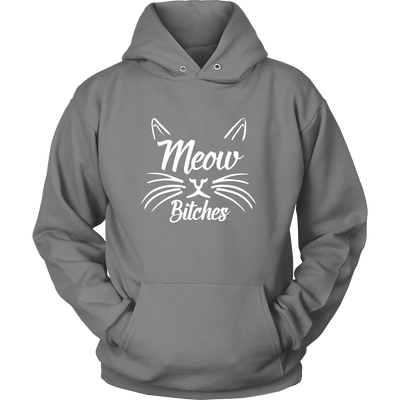 Meow Bitches Hoodies - Just Love Cats
