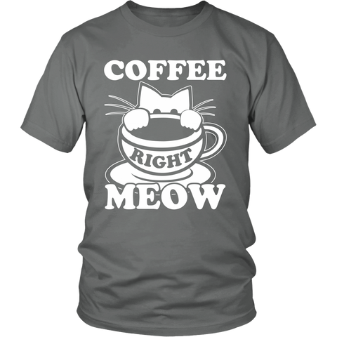 Coffee Right Meow White Unisex Cat T-Shirt