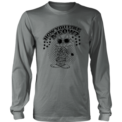 How You Like Meow Black Long Sleeve Shirt - Just Love Cats