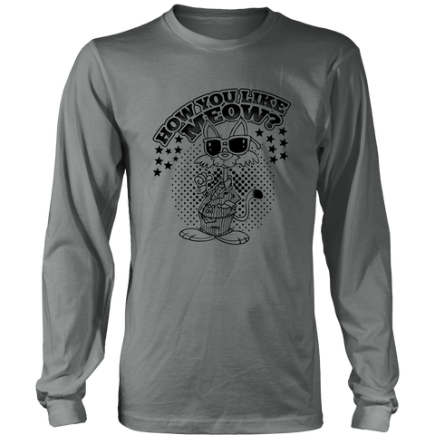 How You Like Meow Black Long Sleeve Shirt