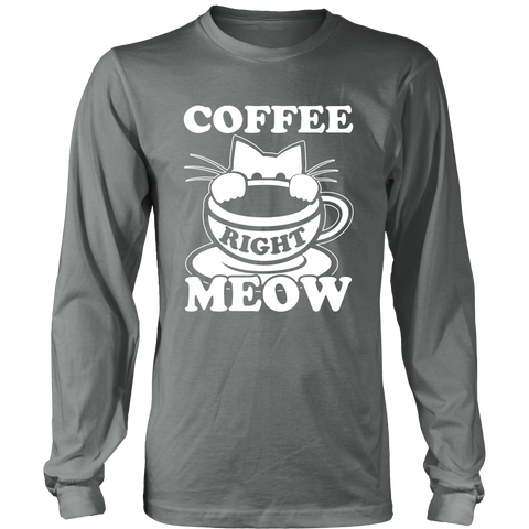 Coffee Right Meow White Long Sleeve Shirt