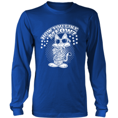 How You Like Meow White Long Sleeve Shirt