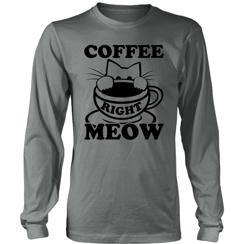Coffee Right Meow Black Long Sleeve Shirt