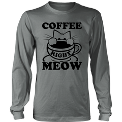 Coffee Right Meow Black Long Sleeve Shirt - Just Love Cats