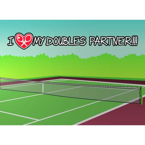 Tennis LOVE Greeting Cards - I LOVE MY DOUBLES PARTNER!!!