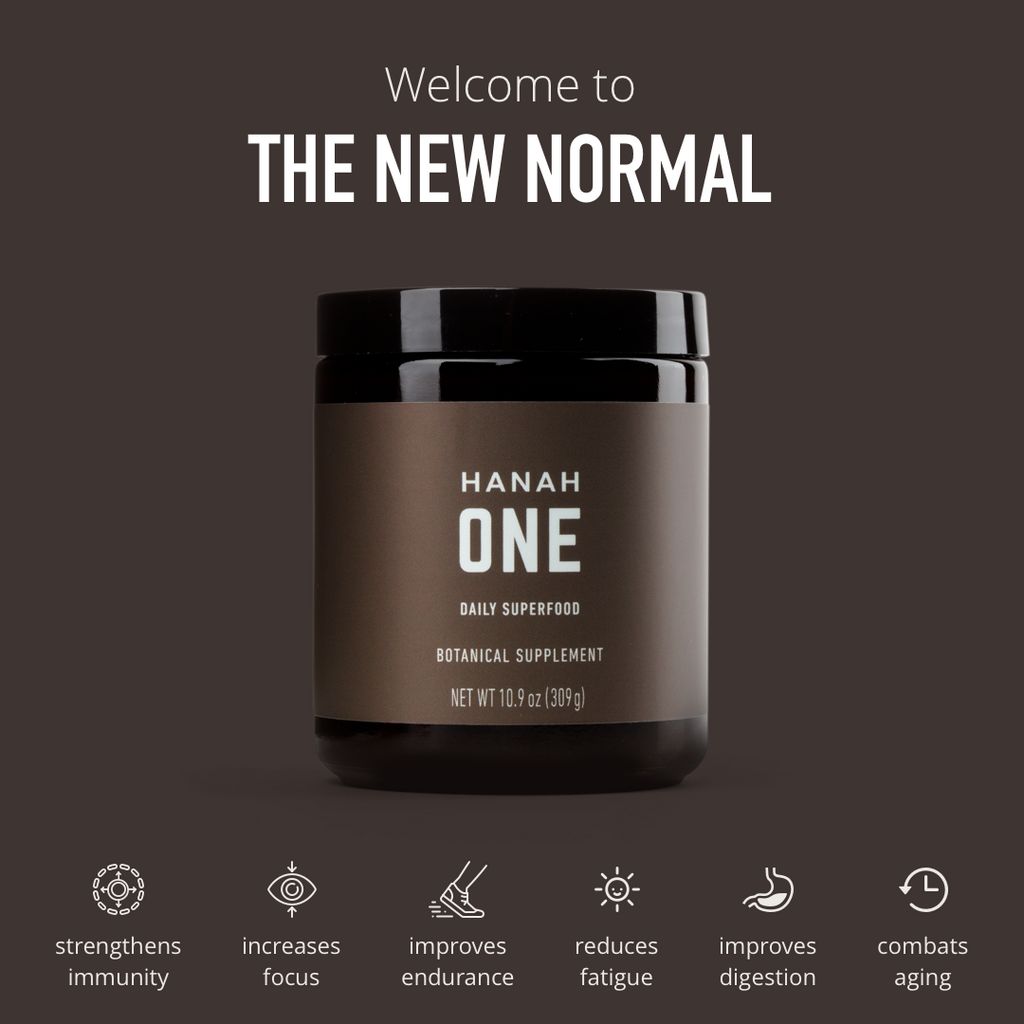 HANAH ONE and your New Normal: improved focus, mental clarity, endurance and overall immunity