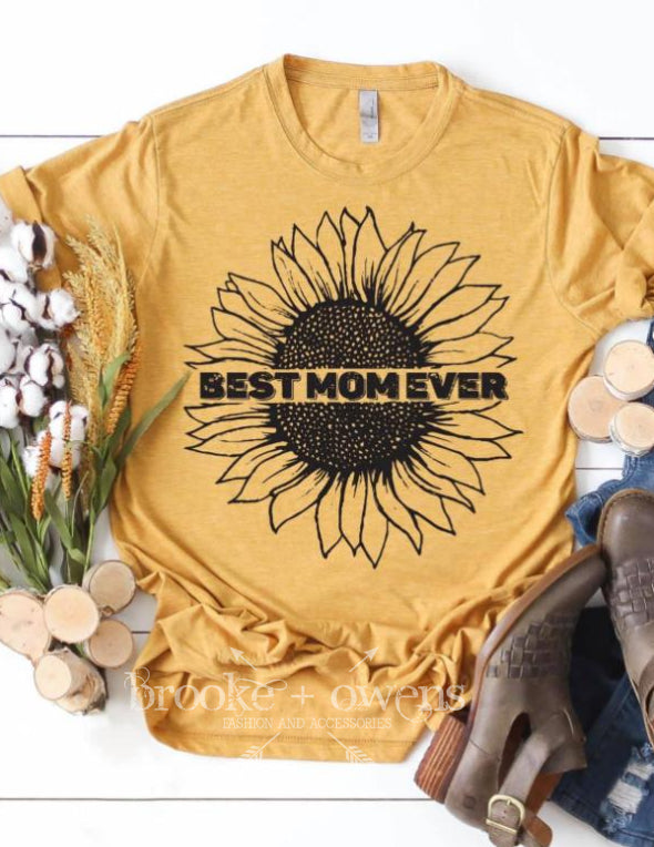 PRE-ORDER Best Mom Ever Sunflower T-Shirt