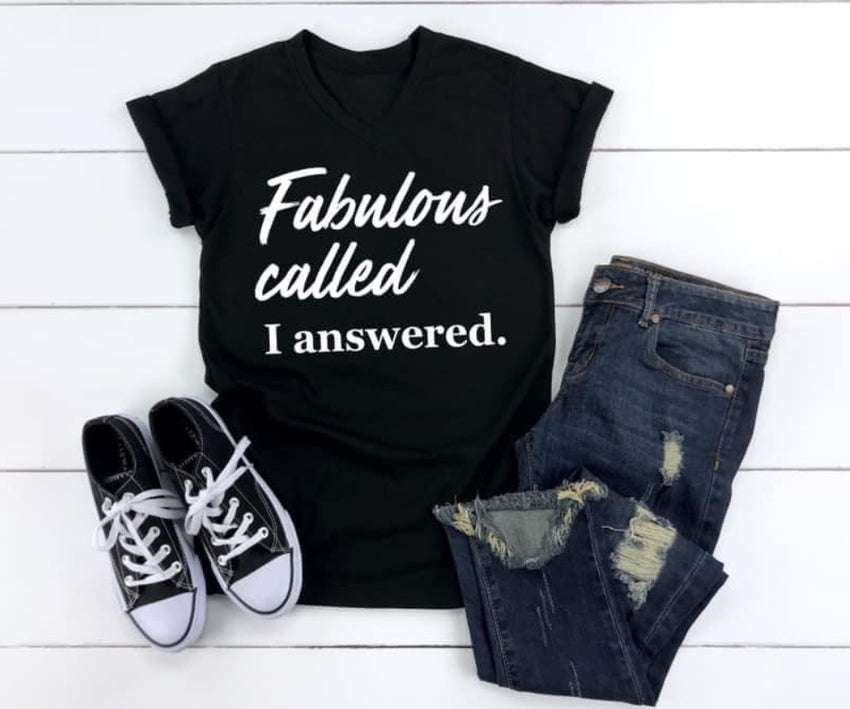 PRE-ORDER Fabulous Called T-Shirt