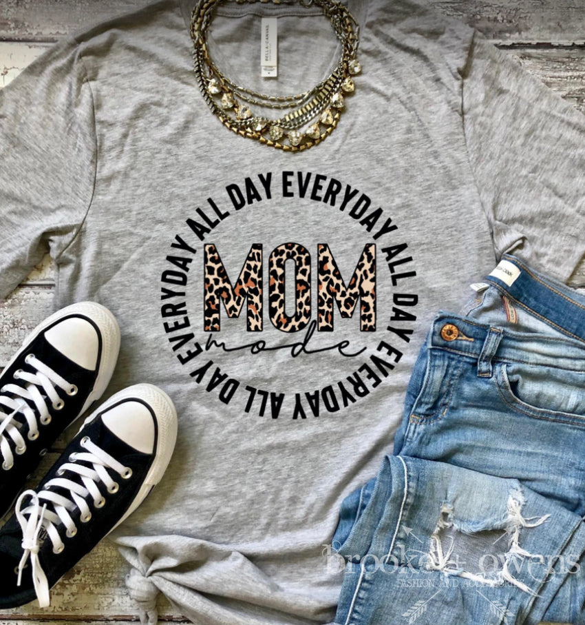 PRE-ORDER Mom All Day Everyday T-Shirt