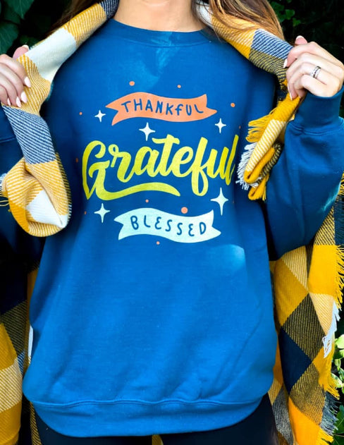 Thankful, Grateful, Blessed Sweatshirt