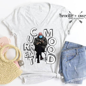 PRE-ORDER Bernie Current Mood T-Shirt