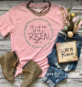 PRE-ORDER He is Risen T-Shirt