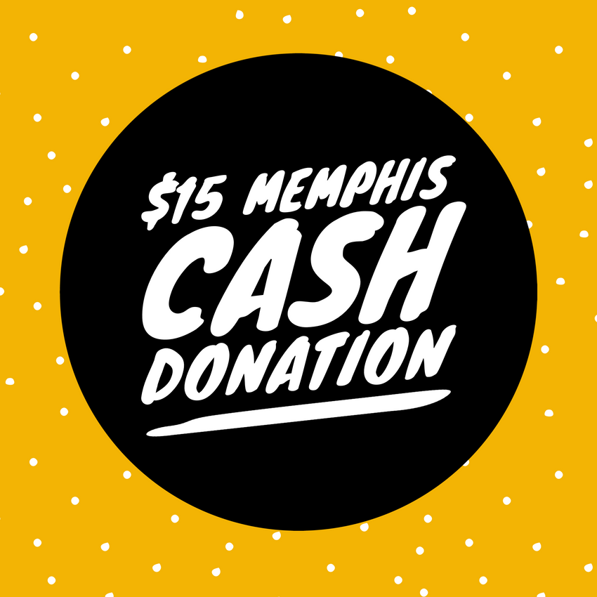 $15 Memphis Cash Donation