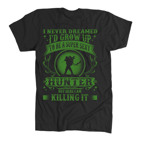 Super Sexy Hunter Shirt