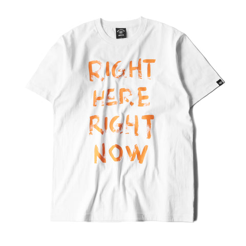 RIGHT HERE RIGHT NOW CLASSIC TEE - WHITE