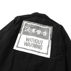 WITHOUT WARNING COACH JACKET- BLACK