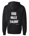 Ego kills talent design on back of mens black Los Angeles streetwear Zip Up Hoodie