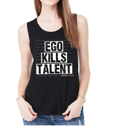 Ego Kills Talent Womens Tank