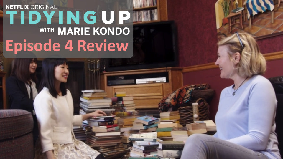 Tidying Up with Marie Kondo – Episode 4 Review