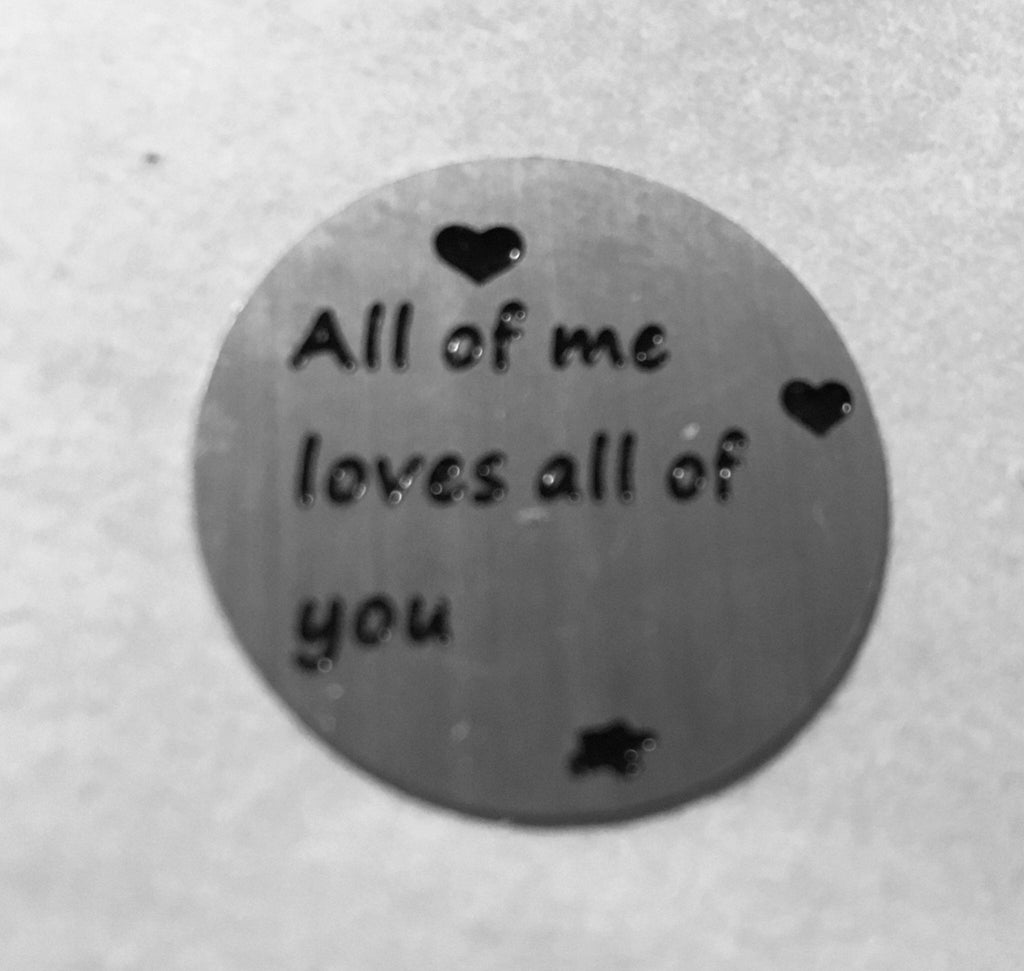Back plate for use with medium Memory Lockets - All of me loves all of you - Your Locket