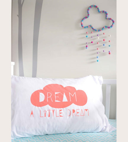 Dream a little dream pillowcase in coral girl bedding