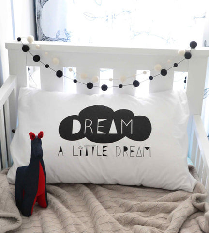 Dream a little dream pillocase case kids bedding