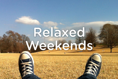 Relaxed Weekends
