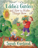 Book Cover for Eddie's Garden: and How to Make Things Grow, by Sarah Garland