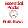 Essential Pack - Fruit Bowl