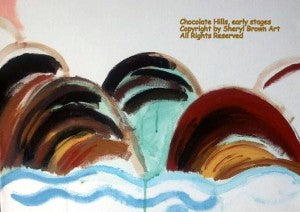 """An early draft of the painting, """"Chocolate Hills"""""""